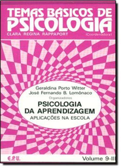 Picture of PSICOLOGIA DA APRENDIZAGEM - APLICACOES NA ESCOLA VOL. 9-III