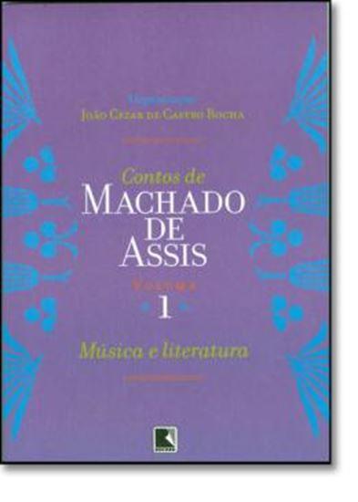 Picture of CONTOS DE MACHADO DE ASSIS - VOL. 1 - MUSICA E LITERATURA