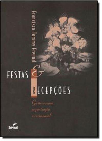 Picture of FESTAS E RECEPCOES - GASTRONOMIA, ORGANIZACAO E CERIMONIAL  2ª EDICAO