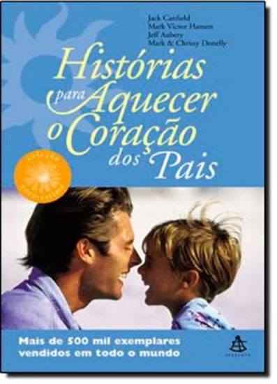 Picture of HISTORIAS PARA AQUECE O CORACAO DOS PAIS - COL. AUTO-ESTIMA