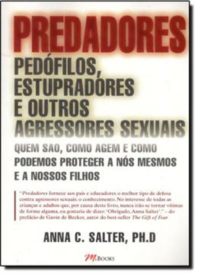 Picture of PREDADORES - PEDOFILOS, ESTUPRADORES E OUTROS AGRESSORES SEXUAIS