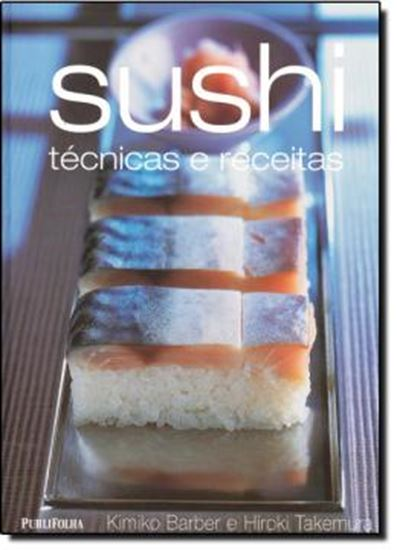 Picture of SUSHI - TECNICAS E RECEITAS