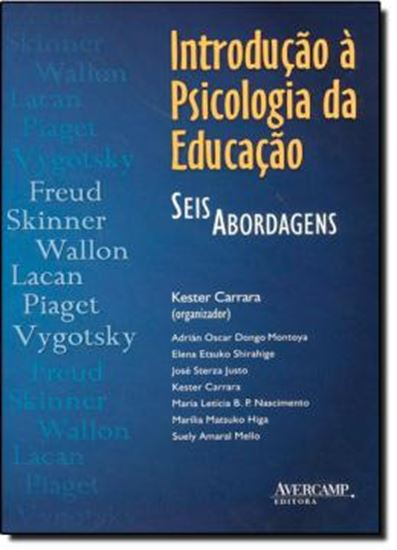 Picture of INTROUDCAO A PSICOLOGIA DA EDUCACAO - SIS ABORDAGENS