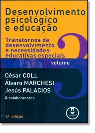 Picture of DESENVOLVIMENTO PSICOLOGICO E EDUCACAO VOL. 3 - TRANSTORNOS DE DESENVOLVIMENTO E NECESSIDADES EDUCATIVAS ESPECIAIS 2ª EDICAO