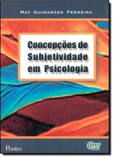 Picture of CONCEPCOES DE SUBJETIVIDADE EM PSICOLOGIA
