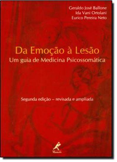 Picture of DA EMOCAO A LESAO - UM GUIA DE MEDICINA PSICOSSOMATICA - 2ª EDICAO