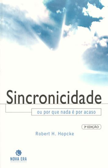 Picture of SINCRONICIDADE OU POR QUE NADA E POR ACASO - 3ª EDICAO