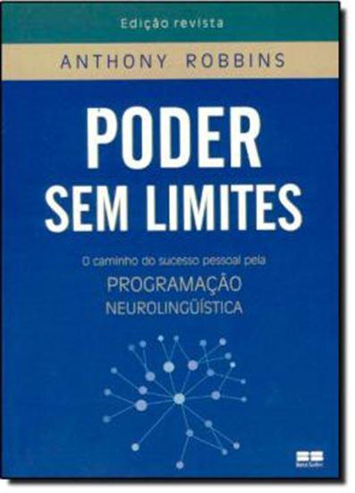 Picture of PODER SEM LIMITES - O CAMINHO DO SUCESSO PESSOAL PELA PROGRAMACAO NEUROLINGUISTICA