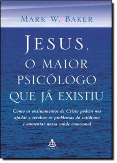 Picture of JESUS, O MAIOR PSICOLOGO QUE JA EXISTIU