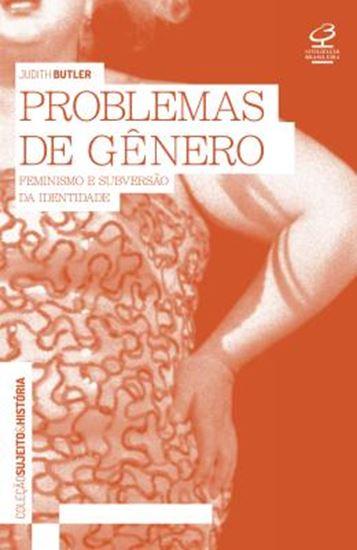 Picture of PROBLEMAS DE GENERO - FEMINISMO E SUBVERSAO DA IDENTIDADE