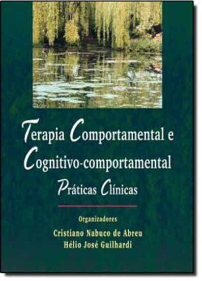 Picture of TERAPIA COMPORTAMENTAL E COGNITIVO-COMPORTAMENTAL - PRATICAS CLINICAS
