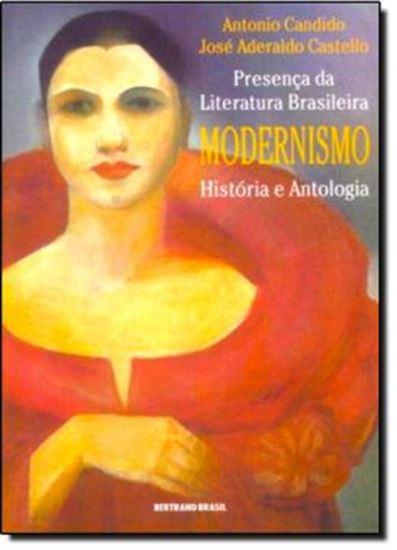 Picture of PRESENCA DA LITERATURA BRASILEIRA - MODERNISMO : HISTORIA E ANTOLOGIA