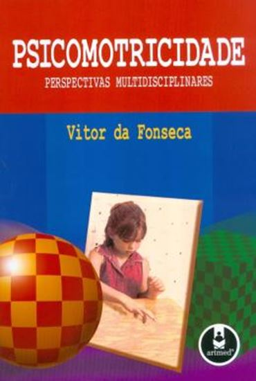 Picture of PSICOMOTRICIDADE - PERSPECTIVAS MULTIDISCIPLINARES