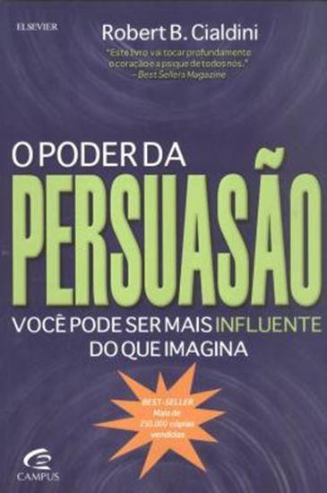 Picture of O PODER DA PERSUASAO - VOCE PODE SER MAIS INFLUENTE DO QUE IMAGINA