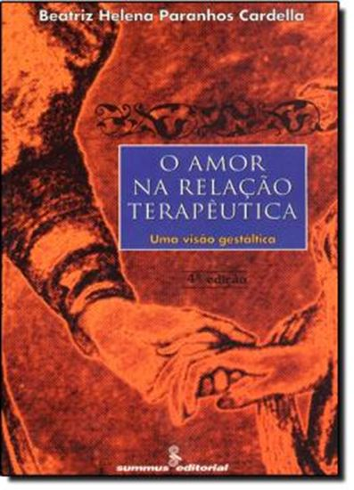 Picture of O AMOR NA RELACAO TERAPEUTICA