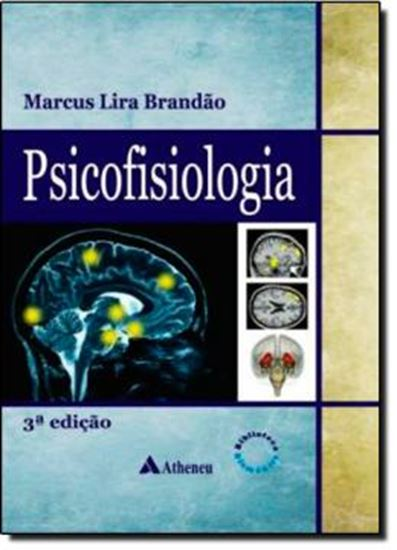 Picture of PSICOFISIOLOGIA - AS BASES FISIOLOGICAS DO COMPORTAMENTO