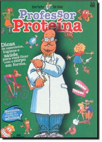 Picture of PROFESSOR PROTEINA - COM NOVA ORTOGRAFIA