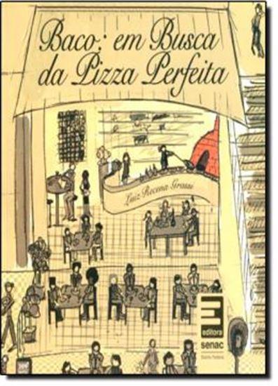 Picture of BACO - EM BUSCA DA PIZZA PERFEITA