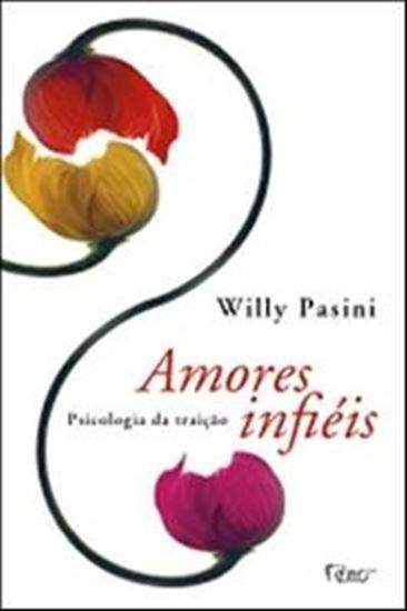 Picture of AMORES INFIEIS - PSICOLOGIA DA TRAICAO