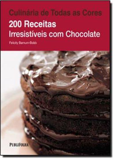 Picture of CULINARIA DE TODAS AS CORES: 200 RECEITAS IRRESISTIVEIS COM CHOCOLATE