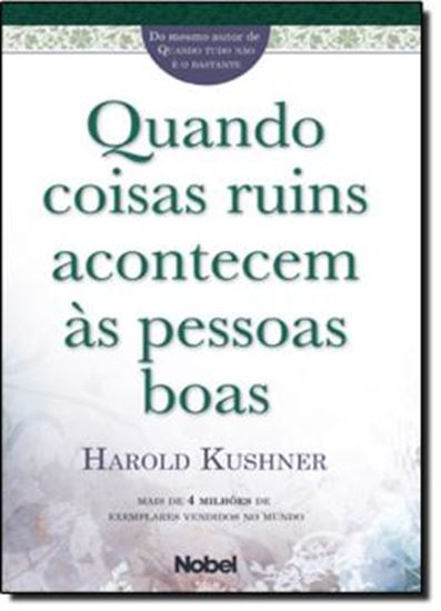 Picture of QUANDO COISAS RUINS ACONTECEM AS PESSOAS BOAS
