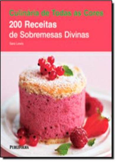 Picture of 200 RECEITAS DE SOBREMESAS DIVINAS