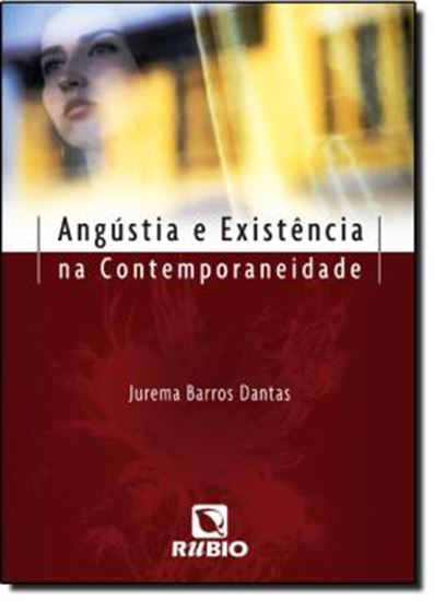 Picture of ANGUSTIA E EXISTENCIA NA CONTEMPORANEIDADE
