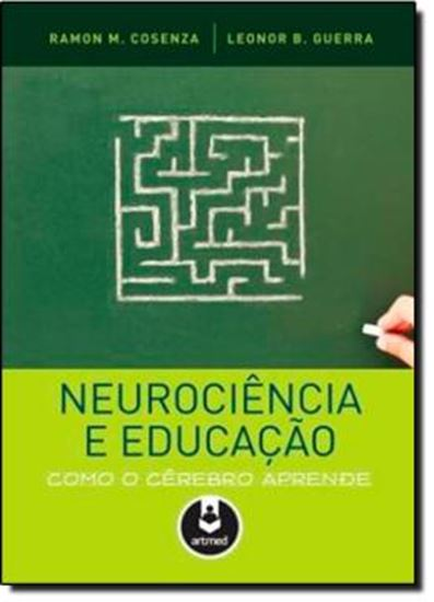 Picture of NEUROCIENCIA E EDUCACAO - COMO O CEREBRO APRENDE
