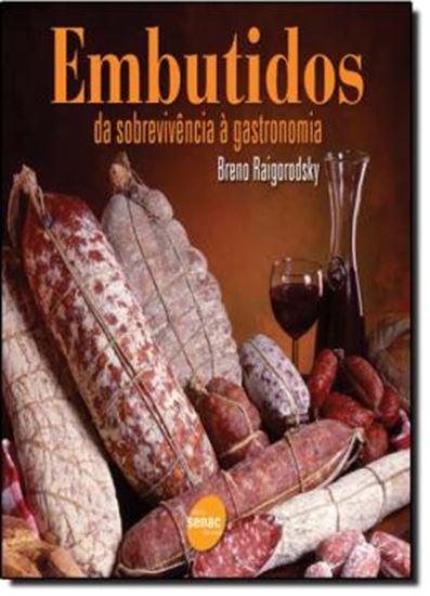 Picture of EMBUTIDOS - DA SOBREVIVENCIA A GASTRONOMIA