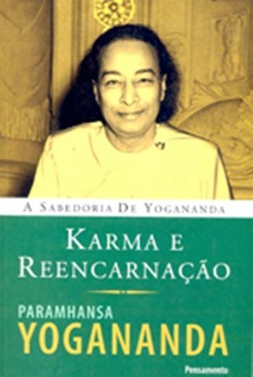 Picture of KARMA E REENCARNACAO - A SABEDORIA DE YOGANANDA