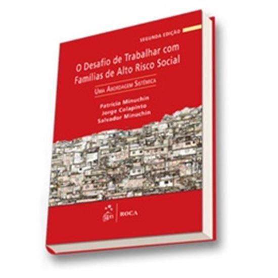 Picture of O DESAFIO DE TRABALHAR COM FAMILIAS DE ALTO RISCO SOCIAL