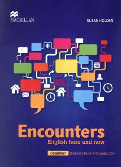 Picture of ENCOUNTERS ENGLISH HERE AND NOW BEGINNER STUDENTS BOOK WITH CD-AUDIO
