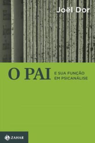 Picture of PAI E SUA FUNÇAO EM PSICANALISE, O