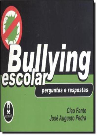 Picture of BULLYING ESCOLAR - PERGUNTAS E RESPOSTAS