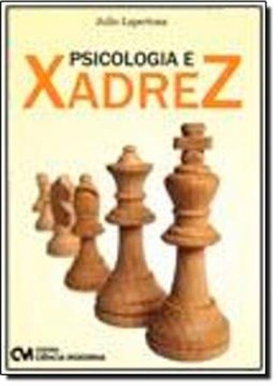 Picture of PSICOLOGIA E XADREZ - USANDO O XADREZ PARA UMA MENTE MAIS SAUDAVEL