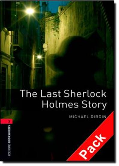 Picture of THE LAST SHERLOCK HOLMES - CD PACK - OXFORD BOOKWORMS LIBRARY 3 - WITH CD