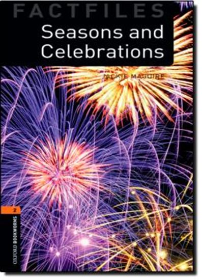 Picture of SEASONS AND CELEBRATIONS - OXFORD BOOKWORMS FACTFILES 2