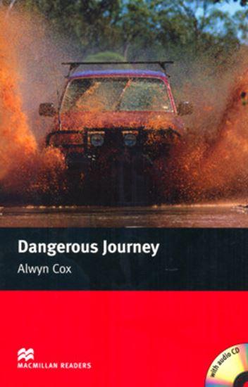 Picture of DANGEROUS JOURNEY - MACMILLAN READERS BEGINNER - BOOK WITH AUDIO CD