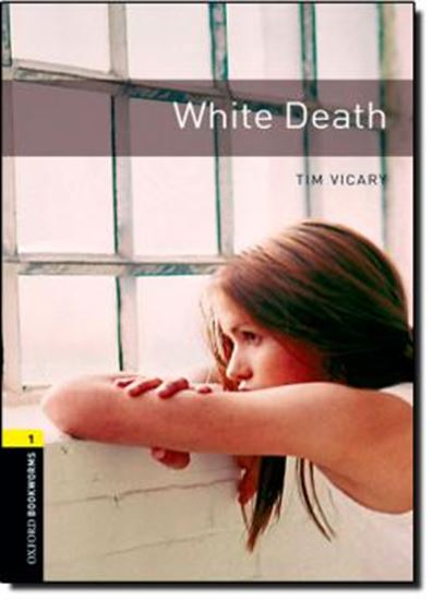 Picture of WHITE DEATH - OXFORD BOOKWORMS LIBRARY 1