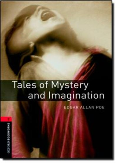 Picture of TALES OF MYSTERY AND IMAGINATION - OXFORD BOOKWORMS LIBRARY 3