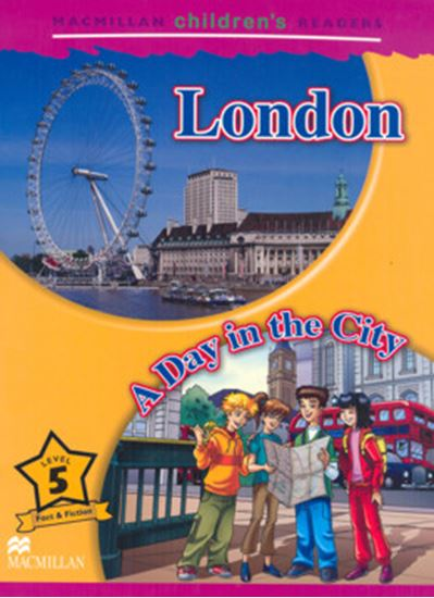 Picture of LONDON - A DAY IN THE CITY - MACMILLAN CHILDREN´S READERS - LEVEL 5