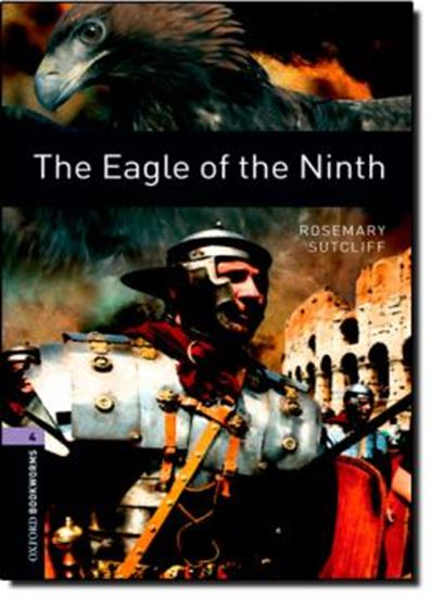 Picture of THE EAGLE OF THE NINTH - OXFORD BOOKWORMS LIBRARY 4