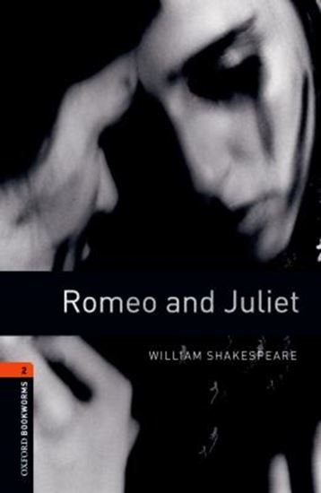 Picture of ROMEO AND JULIET - OXFORD BOOKWORMS LIBRARY 2