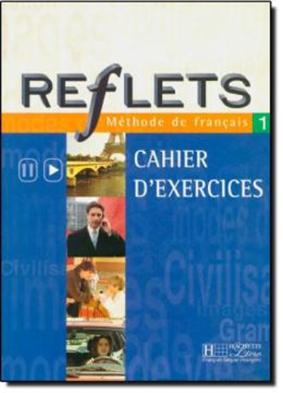 Picture of REFLETS CAHIER D´EXERCICES 1
