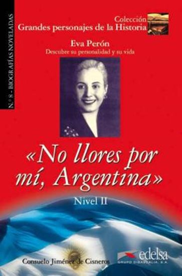 Picture of NO LLORES POR MI, ARGENTINA - NIVEL 2