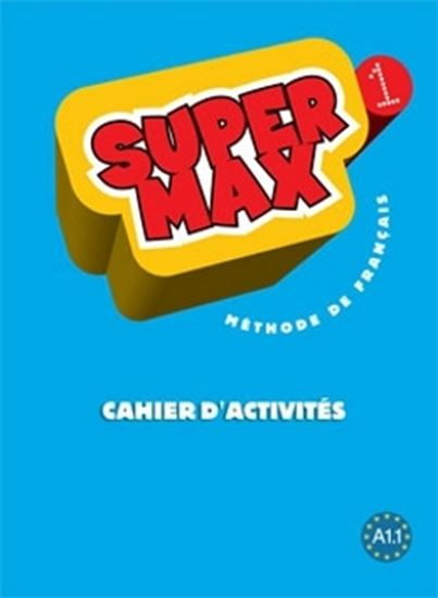 Picture of SUPER MAX 1 A1.1 - CAHIER D´ACTIVITES