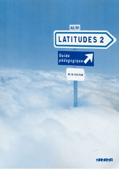 Picture of LATITUDES 2 - GUIDE PEDAGOGIQUE