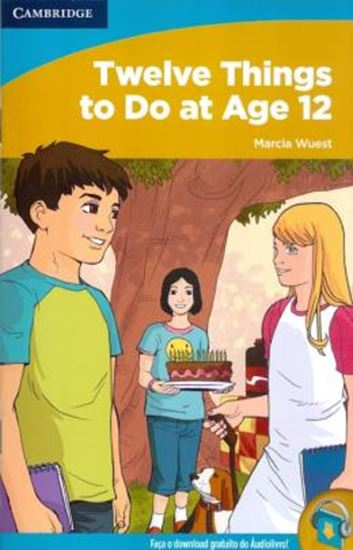 Picture of TWELVE THINGS TO DO AT AGE 12 - HIGH BEGINNING