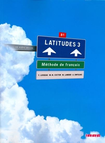 Picture of LATITUDES 3 - LIVRE DE L´ELEVE + AUDIO CD