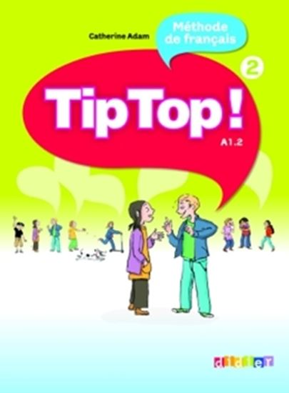 Picture of TIP TOP! - LIVRE DE L´ELEVE 2